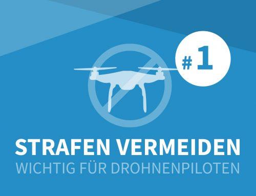 Wie Drohnenpiloten teure Strafen vermeiden können – Teil 1